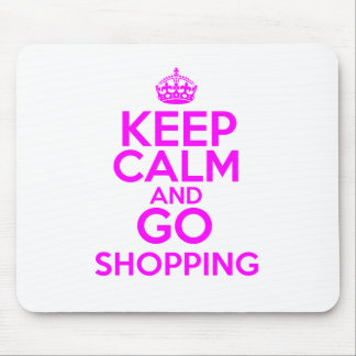 Keep Calm & Go Shopping Mouse Pad