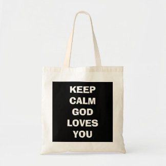 KEEP CALM GOD LOVES YOU tote