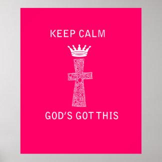 Keep Calm, God's Got this poster