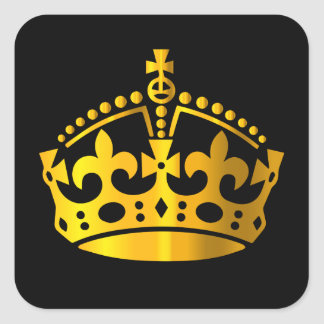 Keep Calm Gold Crown - Change background Square Sticker
