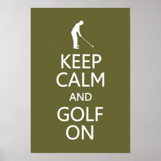 Keep Calm & Golf On custom color poster