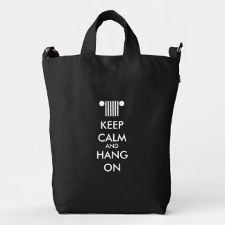Keep Calm Hang On Duck Bag