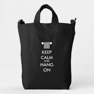 Keep Calm Hang On Duck Bag