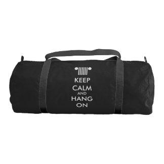 Keep Calm Hang On Duffle Bag