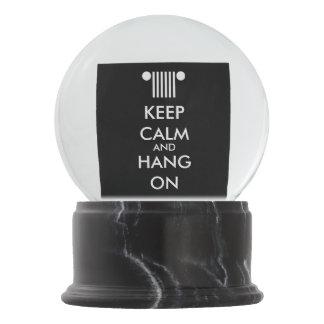 Keep Calm Hang On Snow Globe