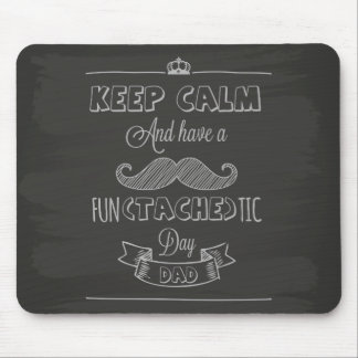 Keep Calm Happy Father's Day Mouse Pad