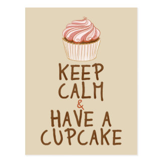 Keep Calm Have a Cupcake - beige Postcard
