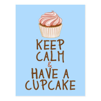 Keep Calm Have a Cupcake - blue Postcard