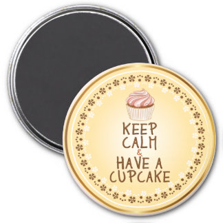 Keep Calm Have a Cupcake - elegant background 3 Inch Round Magnet