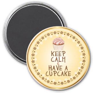 Keep Calm Have a Cupcake - elegant background Magnet