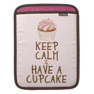 Keep Calm & Have a Cupcake Sleeves For iPads