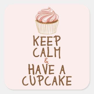 Keep Calm & Have a Cupcake Square Sticker