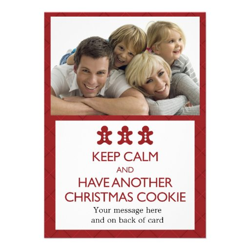 Keep Calm & Have Another Cookie Holiday Photocard Invitations