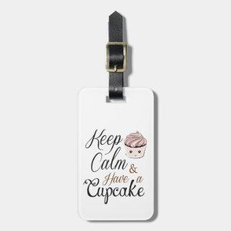Keep calm Have Cupcake Kawaii Luggage Tag