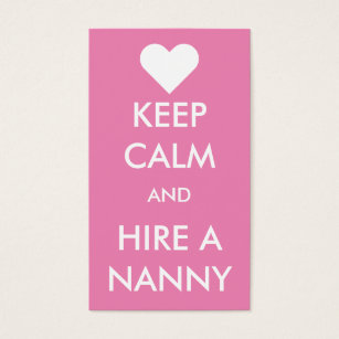 Nanny business cards templates zazzle keep calm hire a nanny business card reheart Gallery