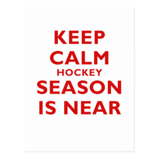 Keep Calm Hockey Season is Near Postcard