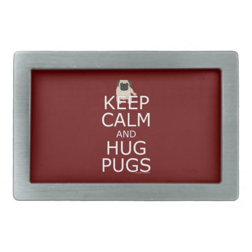 Keep Calm Hug Pugs Rectangular Belt Buckle