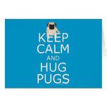 Keep Calm Hug Pugs Stationery Note Card