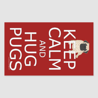 Keep Calm Hug Pugs Rectangular Stickers