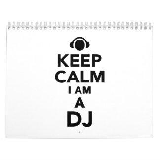 Keep calm I am a DJ Calendar