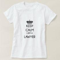 Keep Calm, I am a Lawyer T-Shirt