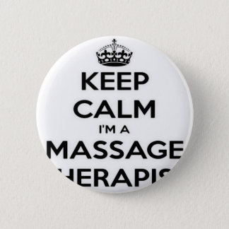 Keep Calm I Am A Massage Therapist Button