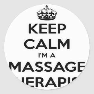 Keep Calm I Am A Massage Therapist Classic Round Sticker