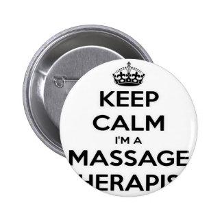 Keep Calm I Am A Massage Therapist Pinback Buttons