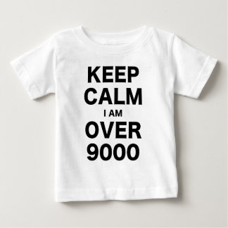 Keep Calm I am Over 9000 Baby T-Shirt