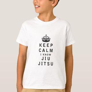 Keep Calm I Know Jiu-Jitsu T-Shirt