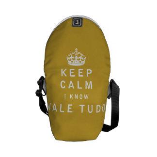 Keep Calm I Know Vale Tudo Messenger Bag