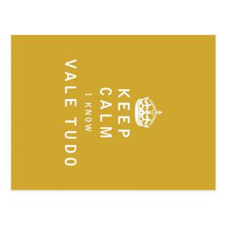 Keep Calm I Know Vale Tudo Postcard