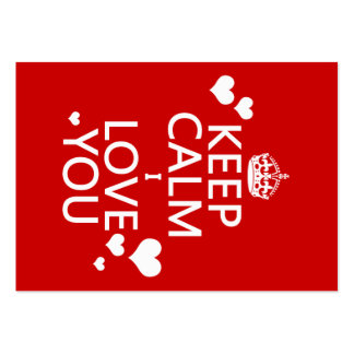Keep Calm I Love You - all colors Business Card