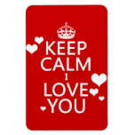 Keep Calm I Love You - all colors Rectangular Magnet