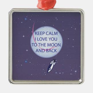 Keep Calm I Love You to the Moon and Back Christmas Tree Ornaments