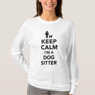 Keep calm I'm a dog sitter T-Shirt