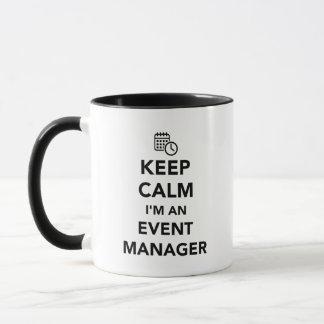Keep calm I'm a event manager Mug