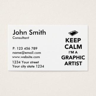 Keep calm I'm a graphic artist Business Card