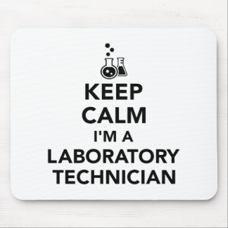 Keep calm I'm a laboratory technician Mouse Pad