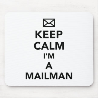 Keep calm I'm a mailman Mouse Pad