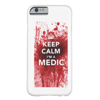Keep Calm I m a Medic Blood-Spatter iPhone 6 case