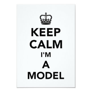 Keep calm I'm a model Card