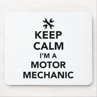 Keep calm I'm a motor mechanic Mouse Pad