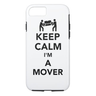 Keep calm I'm a mover iPhone 8/7 Case
