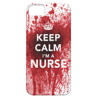 Keep Calm I m a Nurse Blood-Spatted iPhone 5 Case