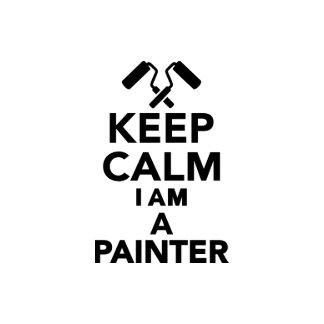 Keep calm I m a Painter Calendars