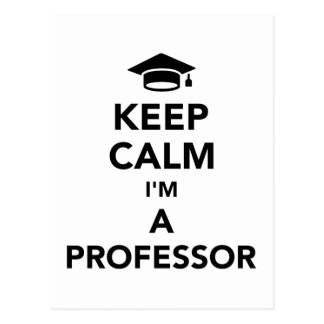 Keep calm I'm a professor Postcard