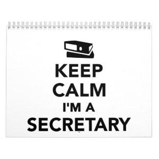 Keep calm I'm a secretary Calendar
