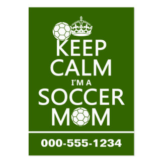 Keep Calm I m a Soccer Mom in any color Business Card