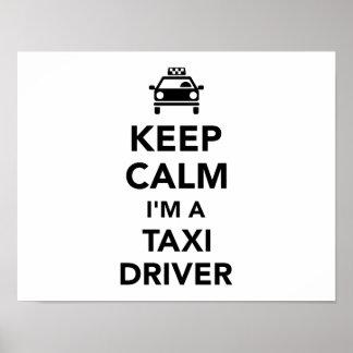 Keep calm I'm a taxi driver Poster